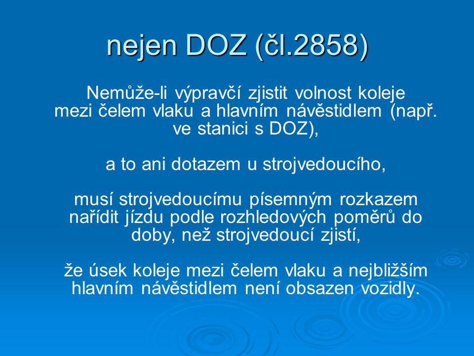 nejen DOZ (čl.2858)