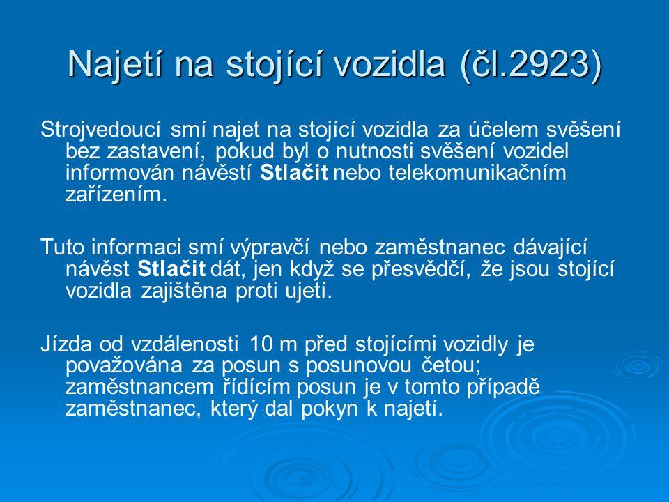 Najetí na stojící vozidla (čl.2923)