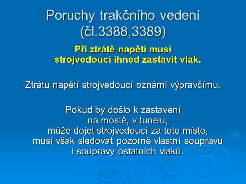 Poruchy trakčního vedení (čl.3388,3389)