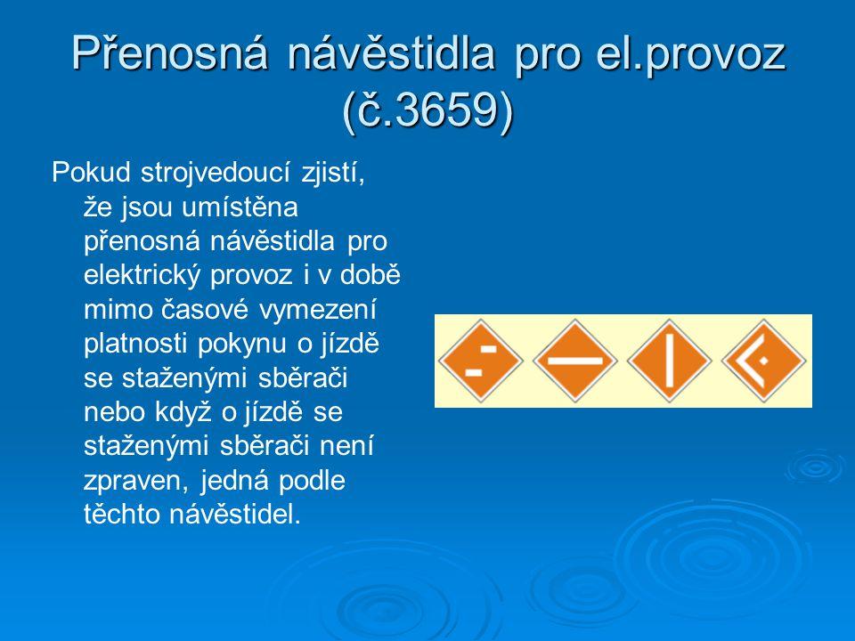 Přenosná návěstidla pro el.provoz (č.3659)