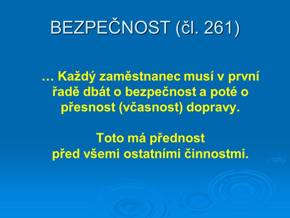 BEZPEČNOST (čl. 261)