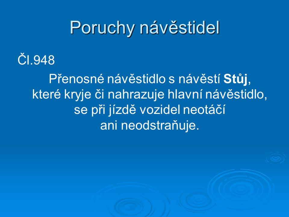 Poruchy návěstidel Čl.948.