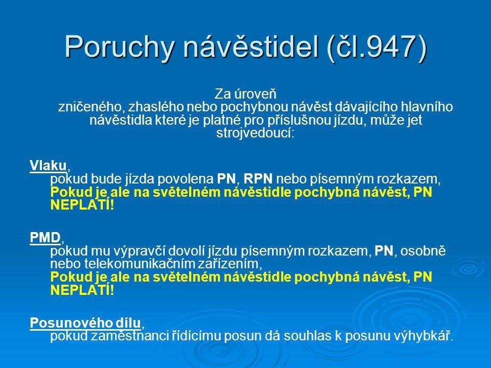 Poruchy návěstidel (čl.947)