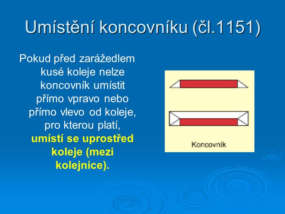 Umístění koncovníku (čl.1151)