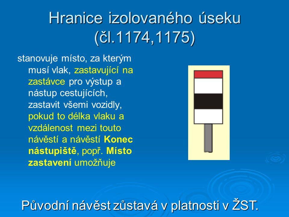 Hranice izolovaného úseku (čl.1174,1175)
