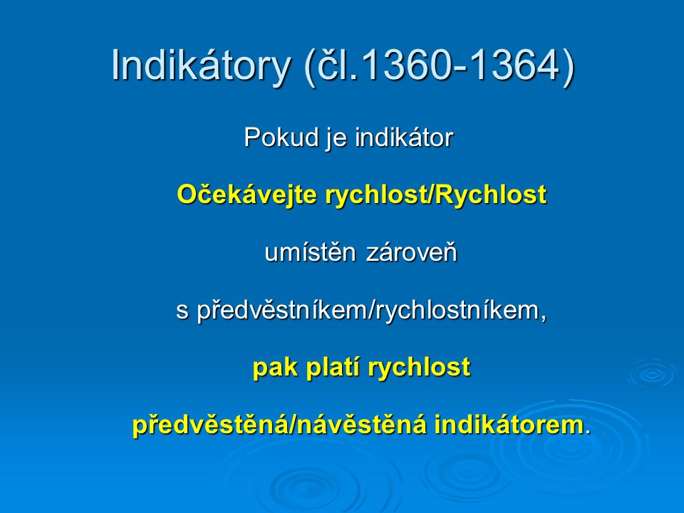 Indikátory (čl.1360-1364)
