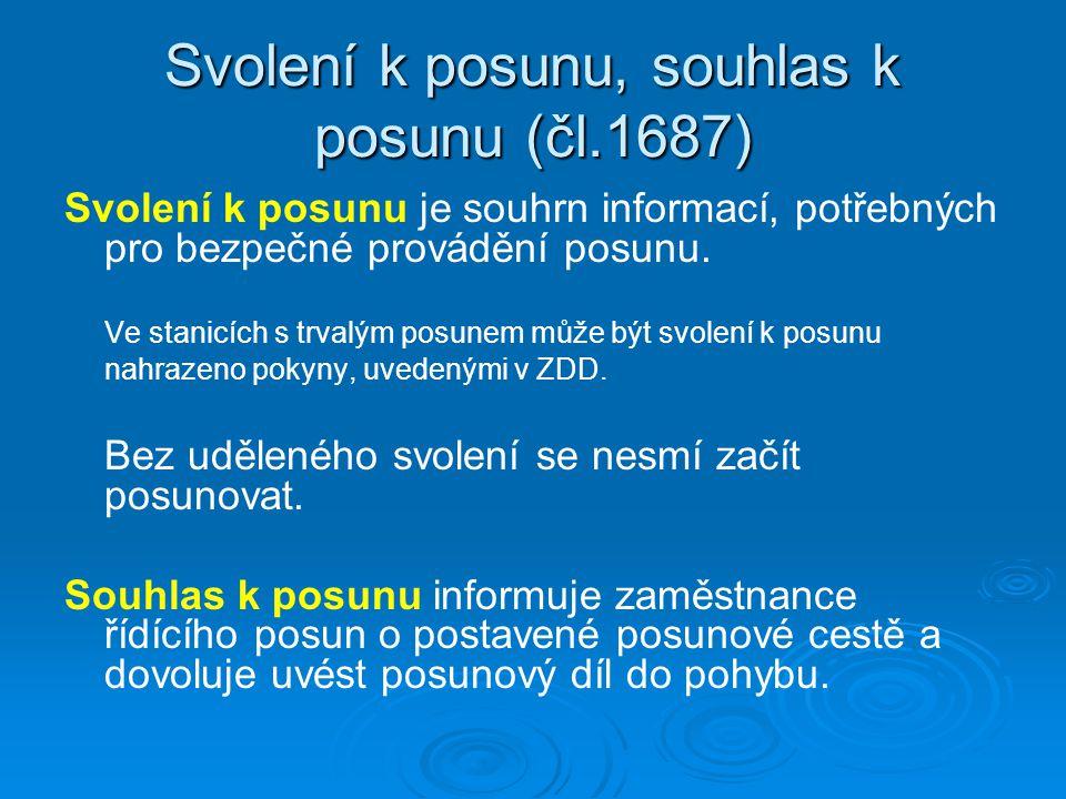 Svolení k posunu, souhlas k posunu (čl.1687)
