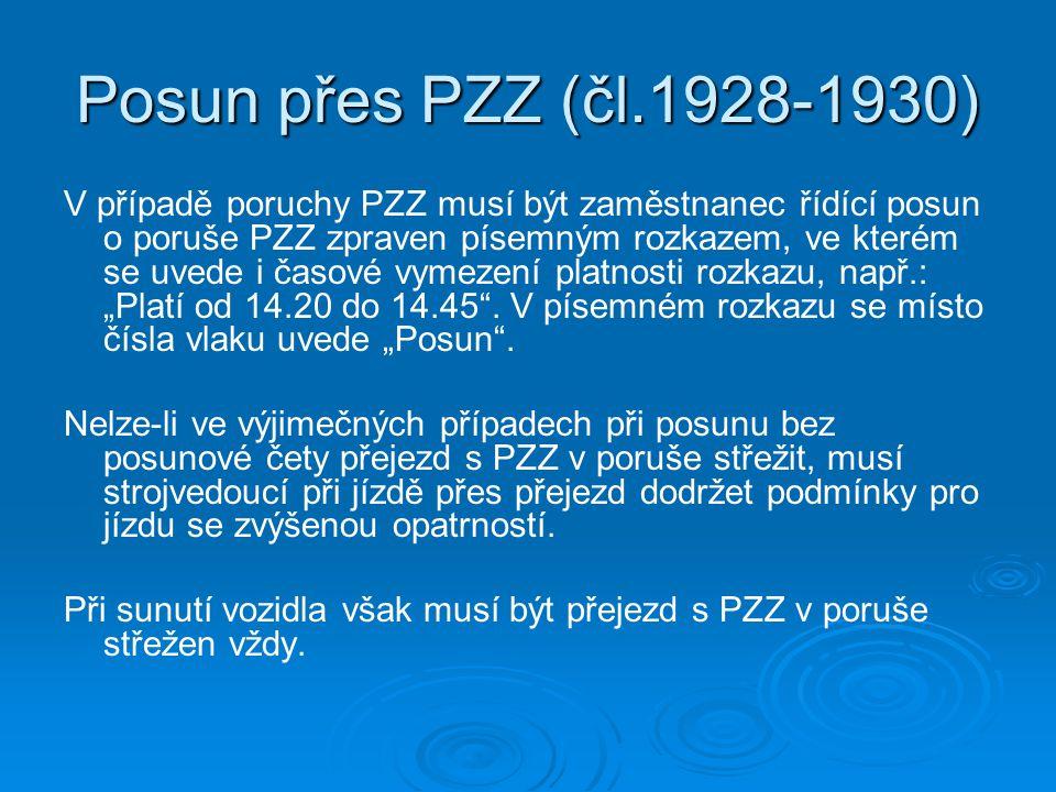 Posun přes PZZ (čl.1928-1930)
