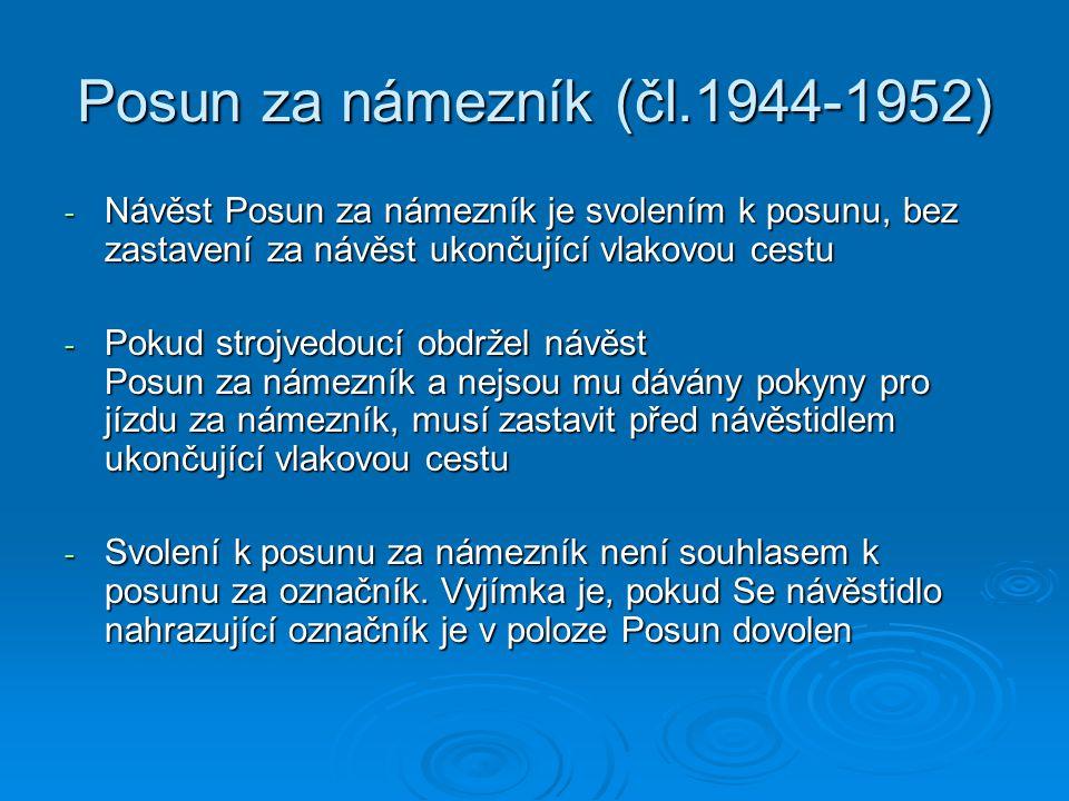 Posun za námezník (čl.1944-1952)