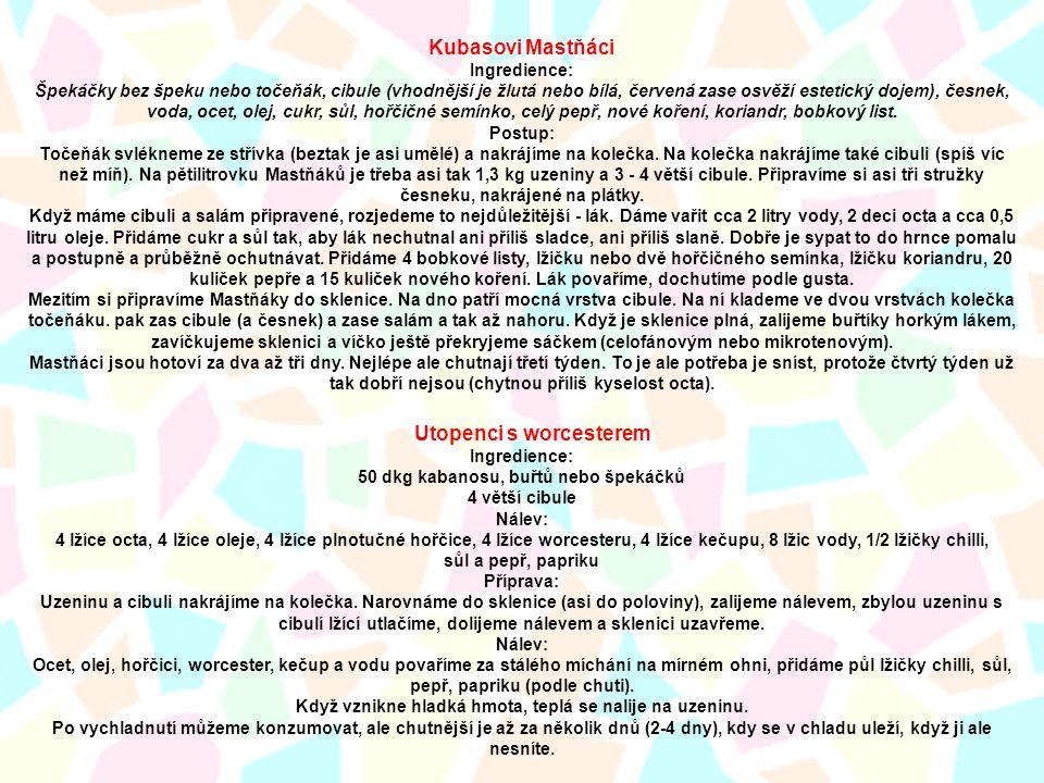 Kubasovi Mastňáci Ingredience:
