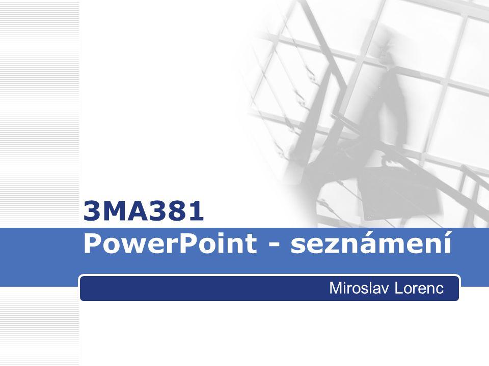 3MA381 PowerPoint - seznámení