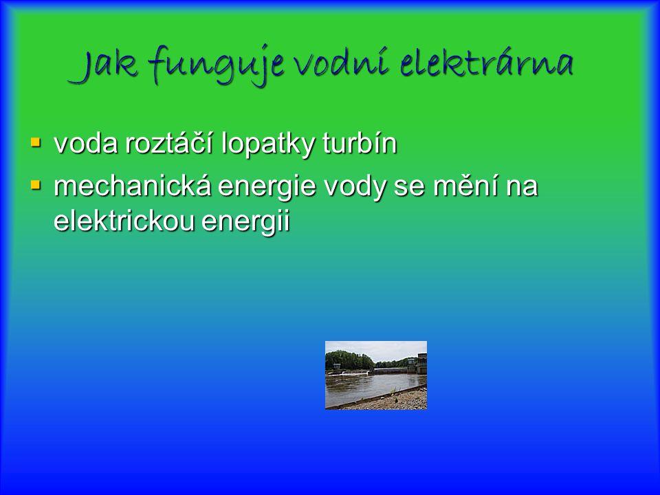 Jak funguje vodní elektrárna