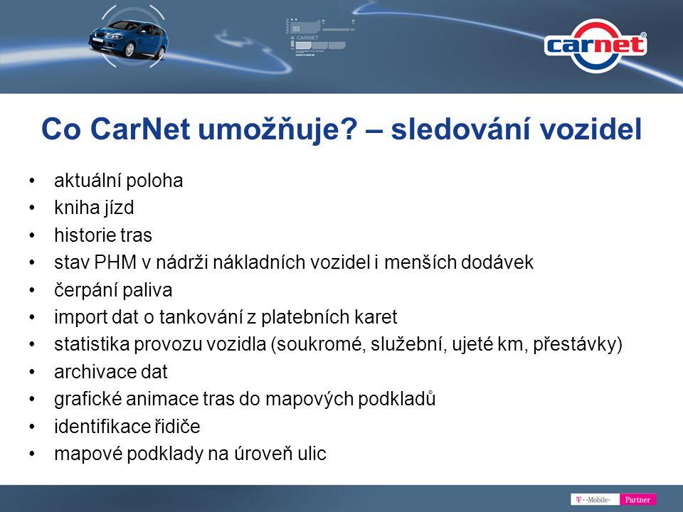 Co CarNet umožňuje – sledování vozidel