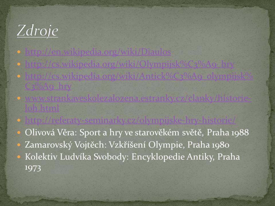 Zdroje http://en.wikipedia.org/wiki/Diaulos