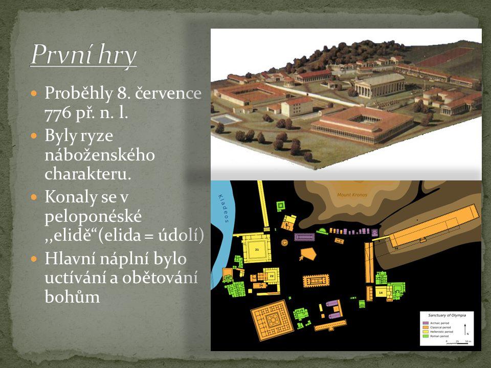 První hry Proběhly 8. července 776 př. n. l.
