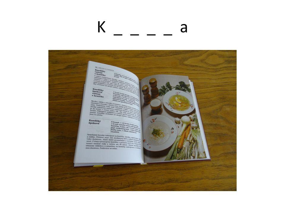 K _ _ _ _ a