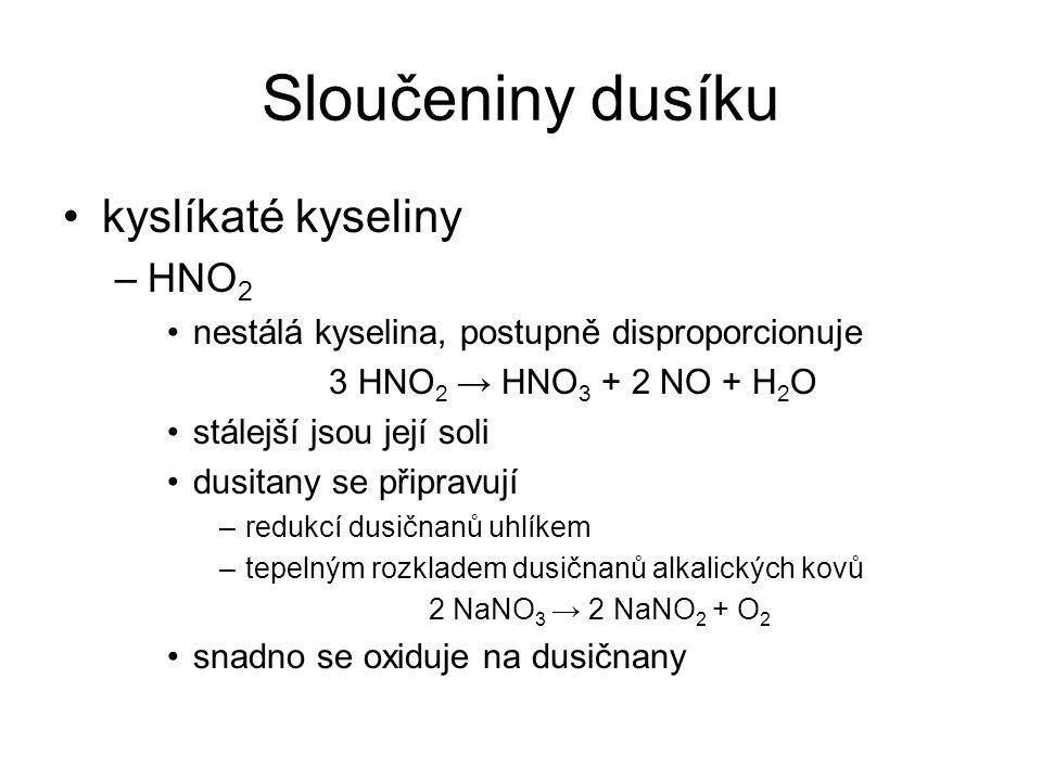 Sloučeniny dusíku kyslíkaté kyseliny HNO2
