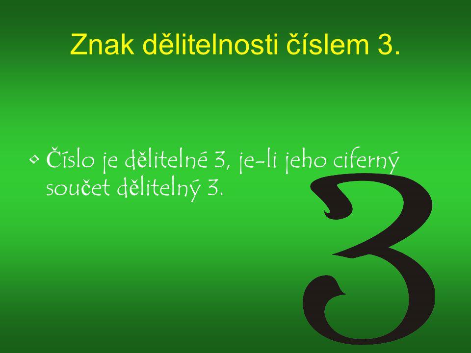 Znak dělitelnosti číslem 3.
