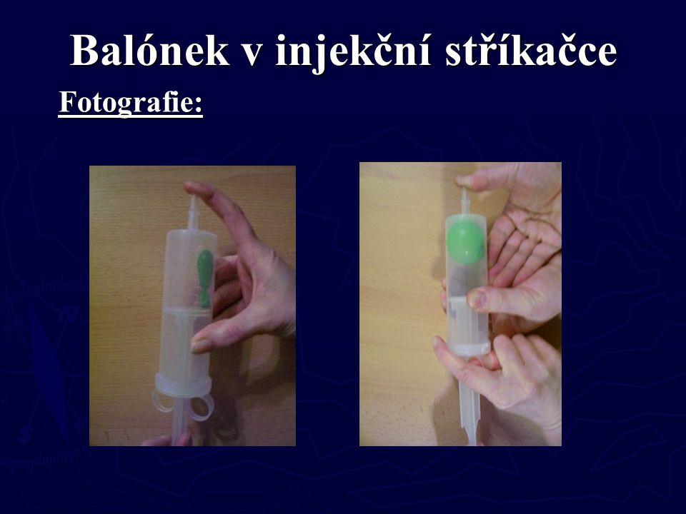 Balónek v injekční stříkačce