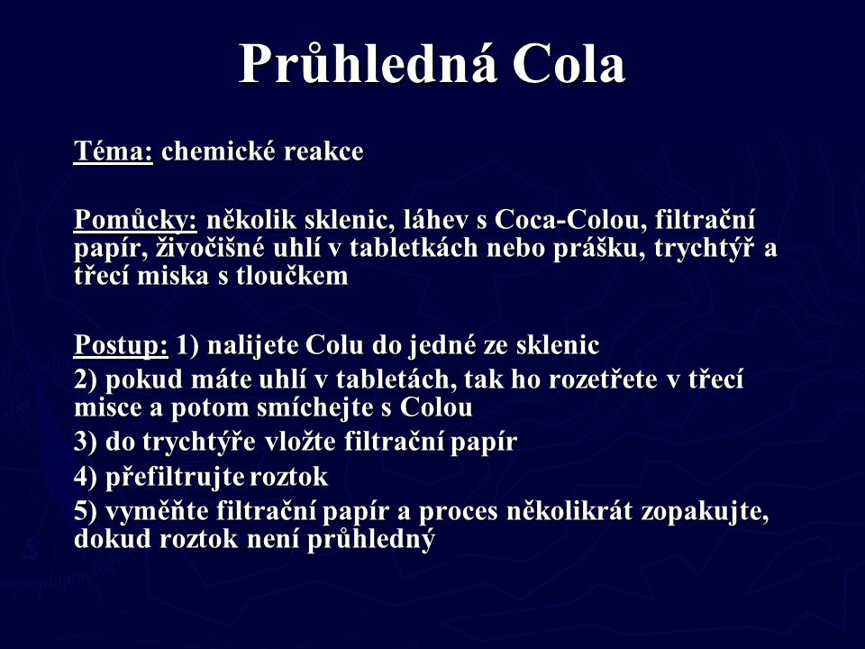 Průhledná Cola Téma: chemické reakce