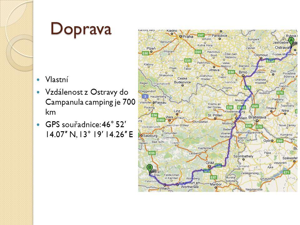 Doprava Vlastní Vzdálenost z Ostravy do Campanula camping je 700 km
