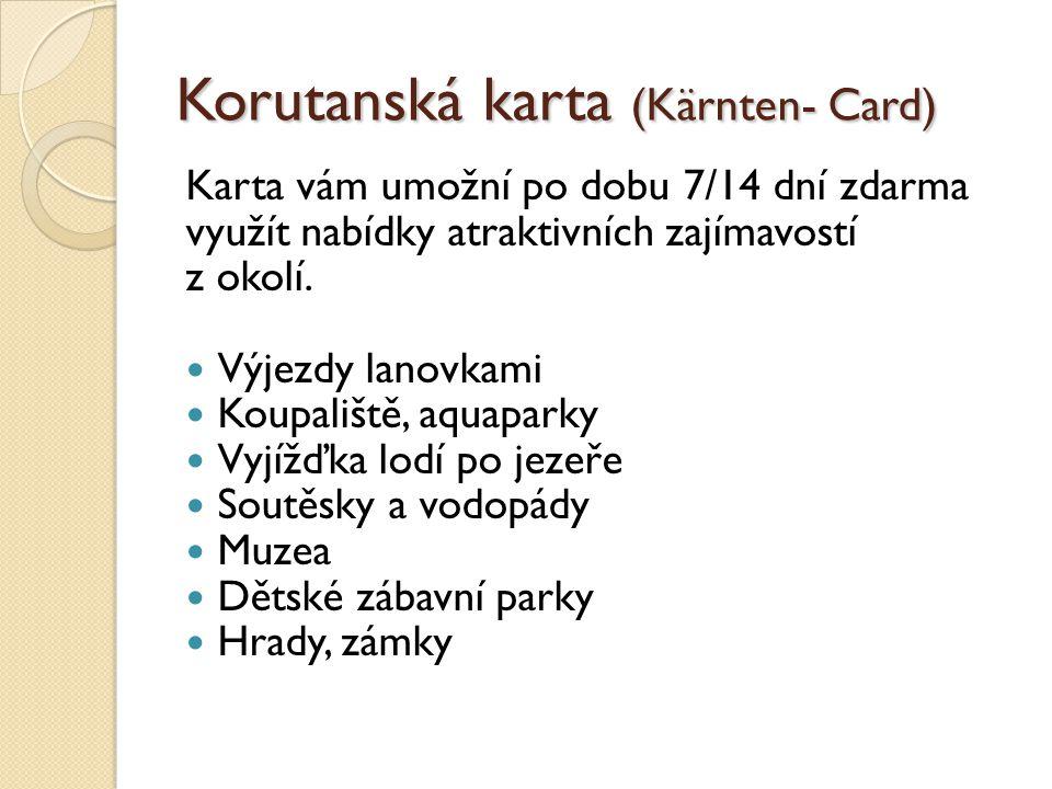 Korutanská karta (Kärnten- Card)