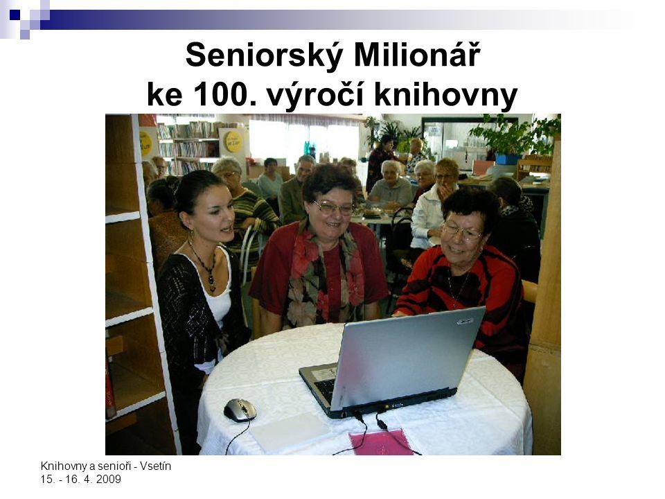 Seniorský Milionář ke 100. výročí knihovny