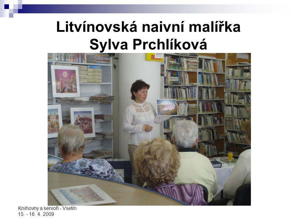 Litvínovská naivní malířka Sylva Prchlíková