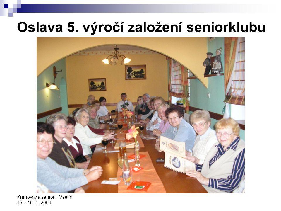 Oslava 5. výročí založení seniorklubu