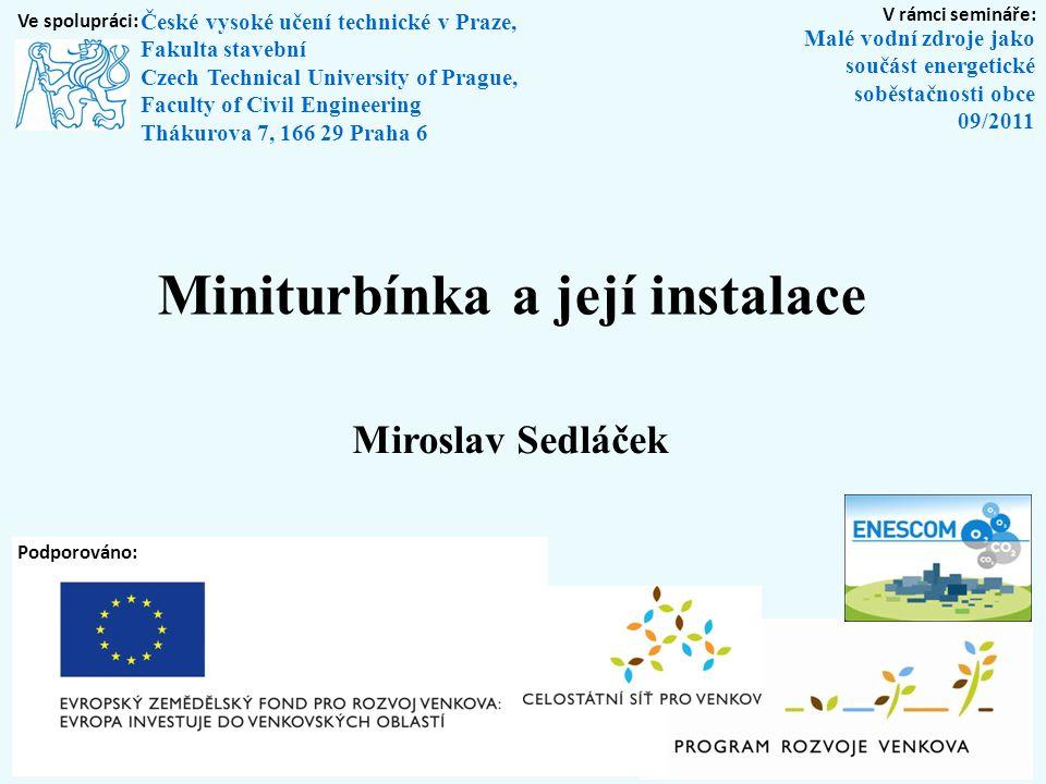 Miniturbínka a její instalace