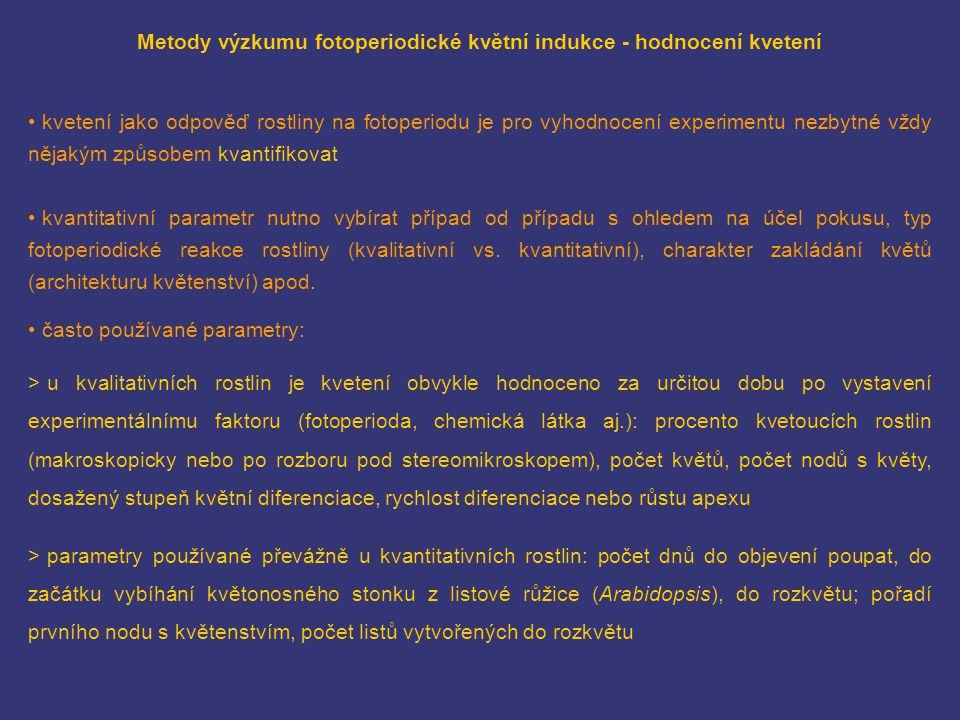 Metody výzkumu fotoperiodické květní indukce - hodnocení kvetení