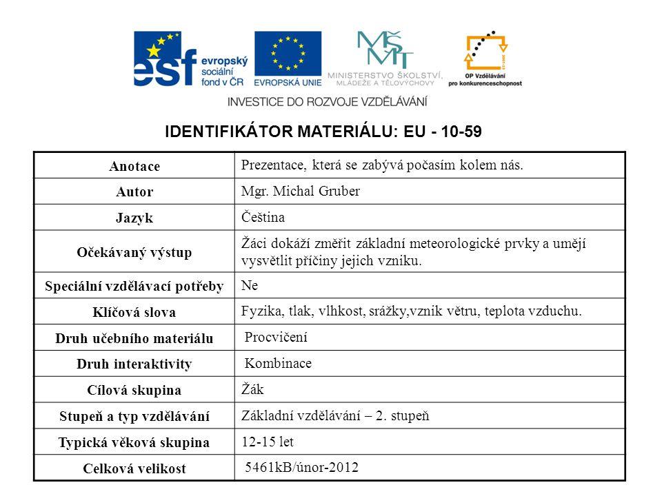 IDENTIFIKÁTOR MATERIÁLU: EU - 10-59