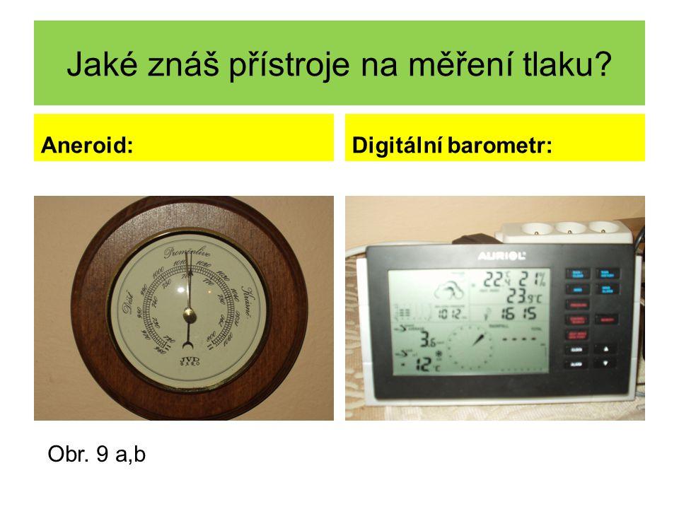 Jaké znáš přístroje na měření tlaku