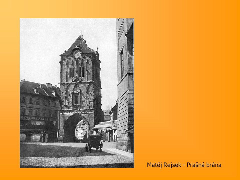 Matěj Rejsek - Prašná brána
