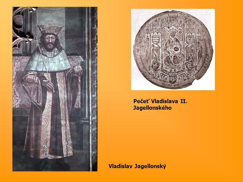 Pečeť Vladislava II. Jagellonského