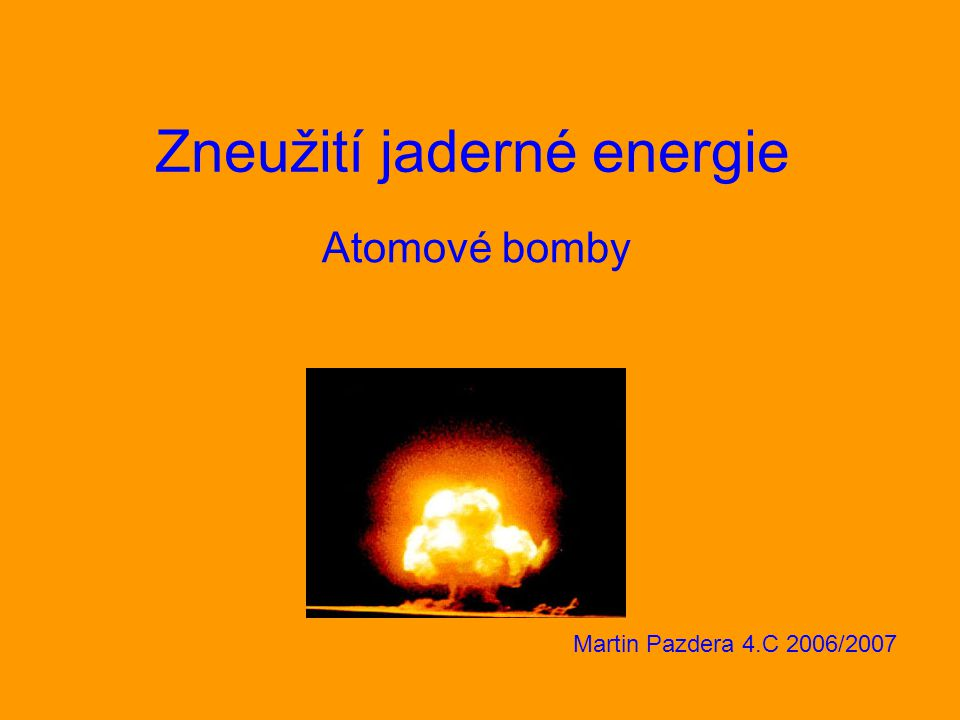 Zneužití jaderné energie
