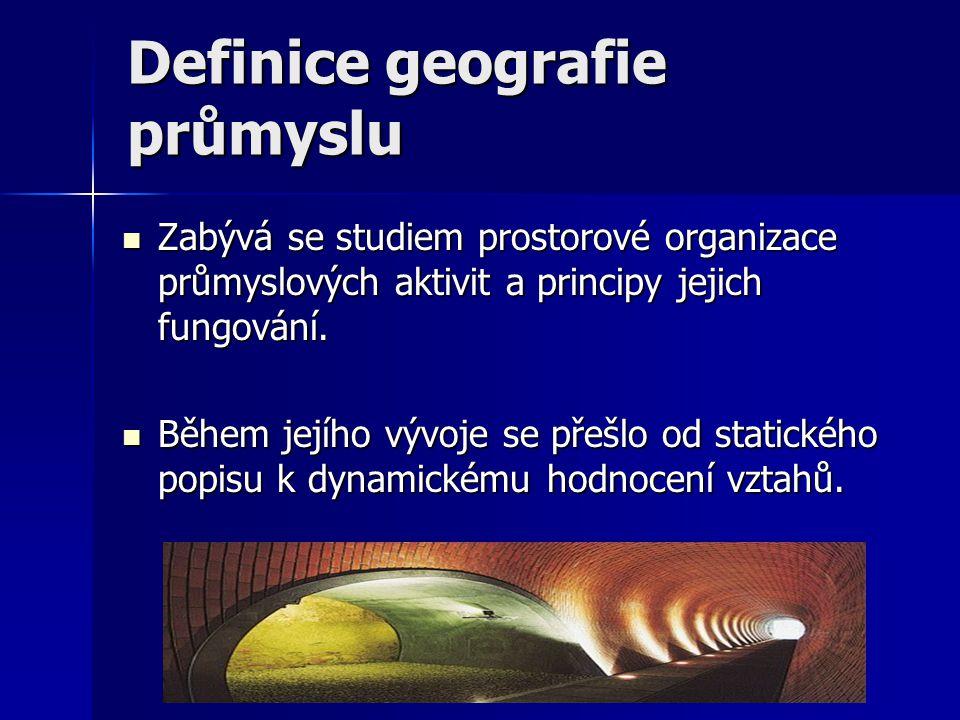 Definice geografie průmyslu