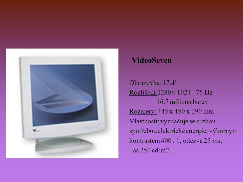 VideoSeven Obrazovka: 17.4 Rozlišení:1280 x 1024 - 75 Hz