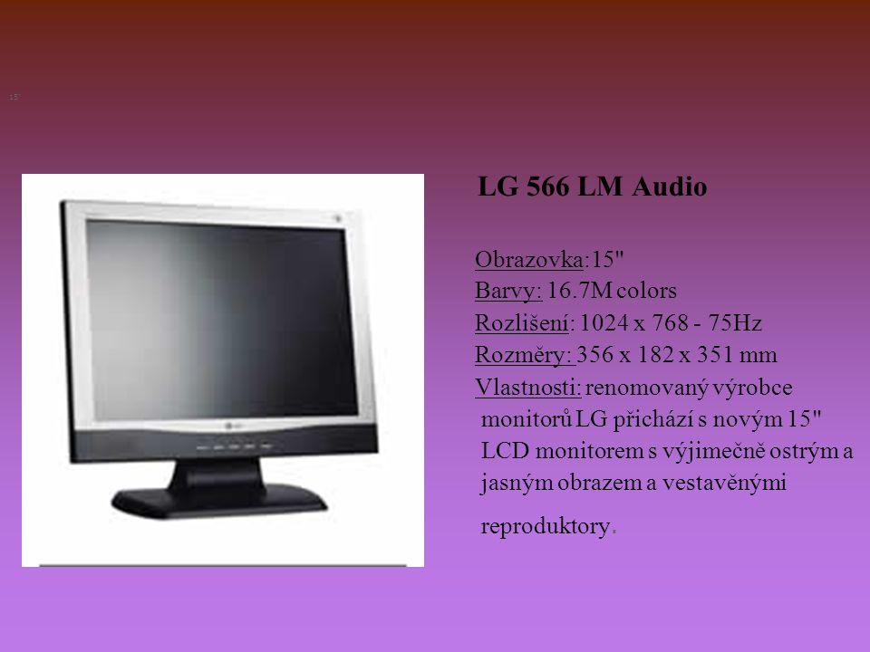 LG 566 LM Audio Obrazovka:15 Barvy: 16.7M colors