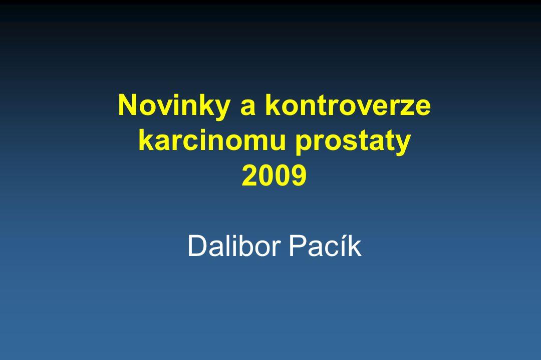 Novinky a kontroverze karcinomu prostaty 2009