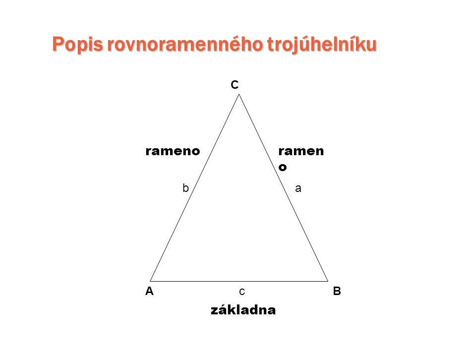 Popis rovnoramenného trojúhelníku