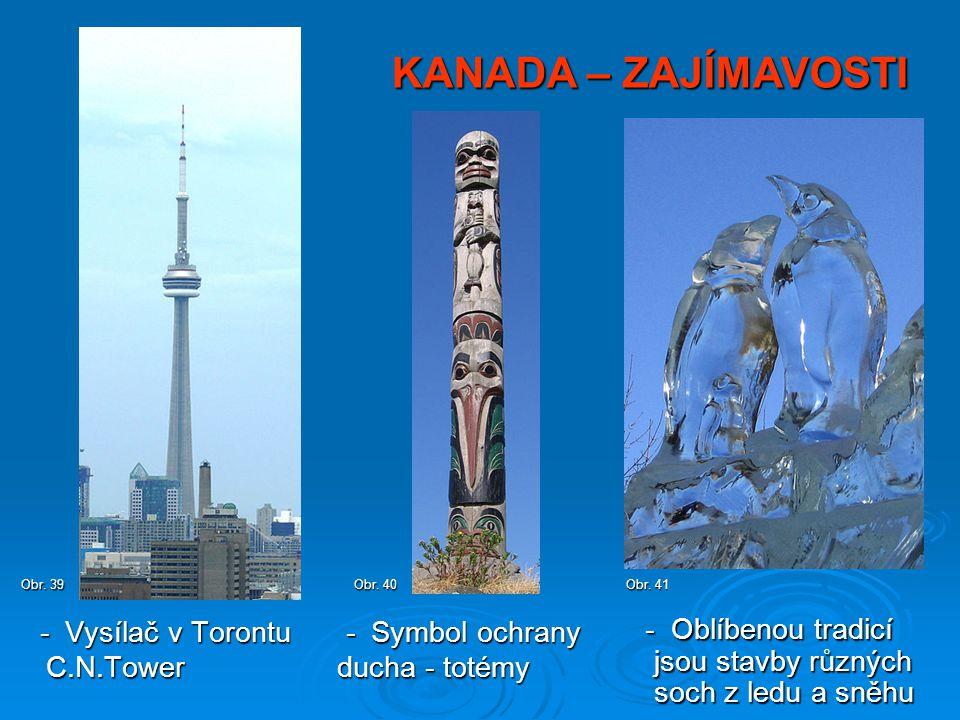 KANADA – ZAJÍMAVOSTI - Vysílač v Torontu C.N.Tower