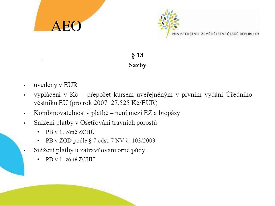 AEO § 13 Sazby uvedeny v EUR