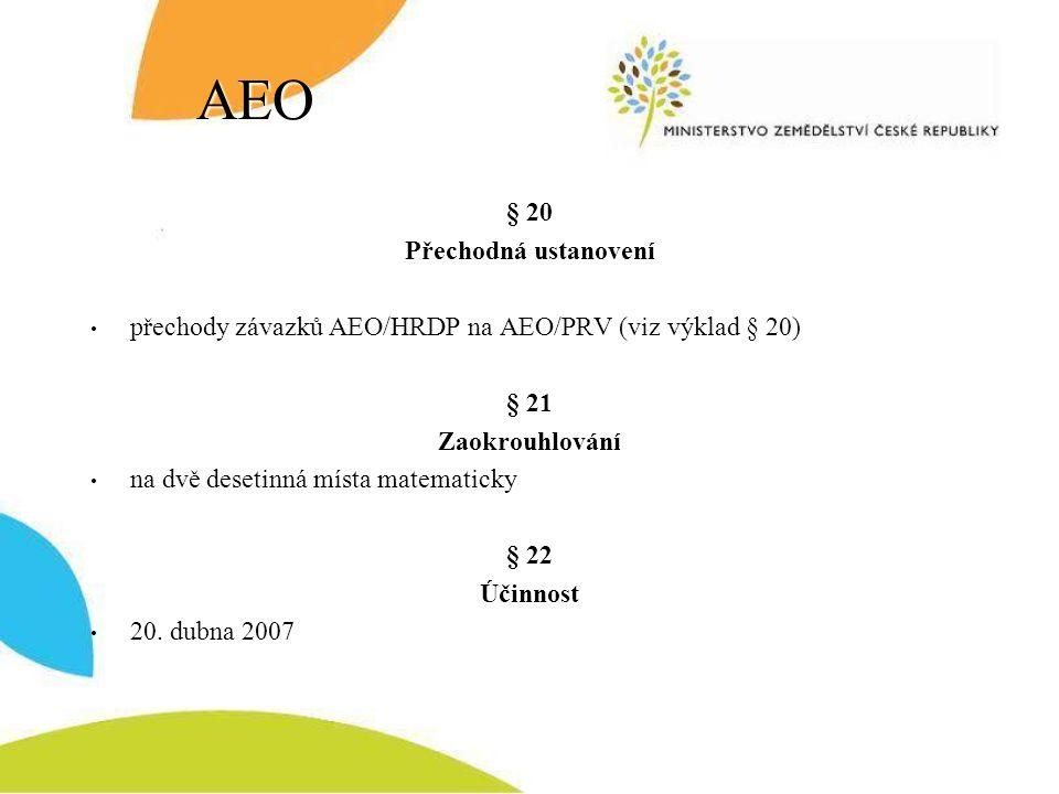 AEO § 20 Přechodná ustanovení