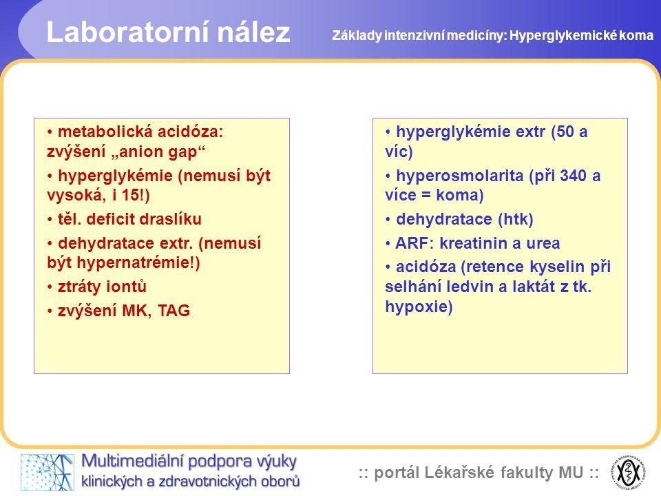 """Laboratorní nález metabolická acidóza: zvýšení """"anion gap"""
