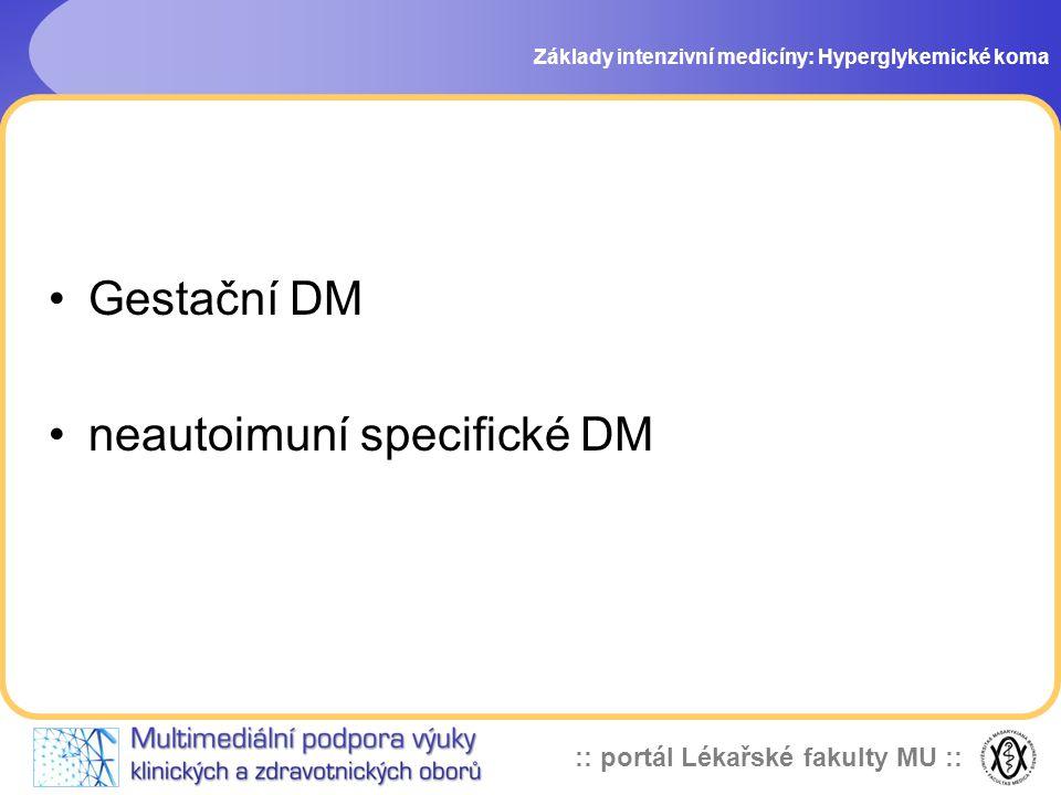 neautoimuní specifické DM