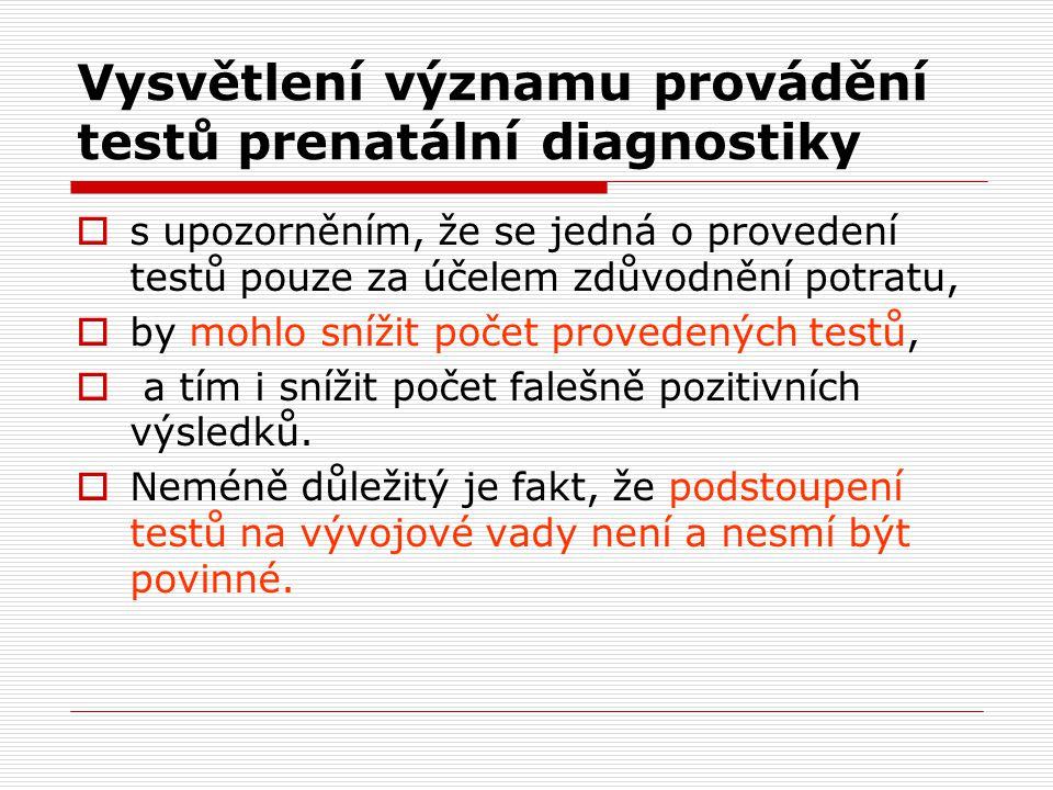 Vysvětlení významu provádění testů prenatální diagnostiky