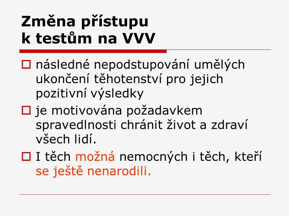Změna přístupu k testům na VVV