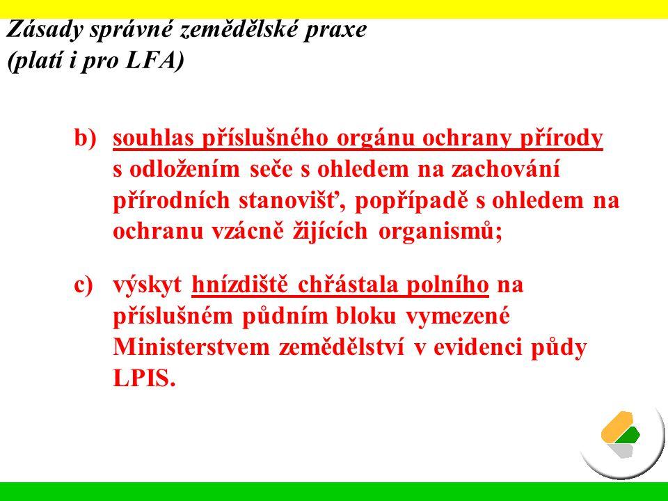 Zásady správné zemědělské praxe (platí i pro LFA)