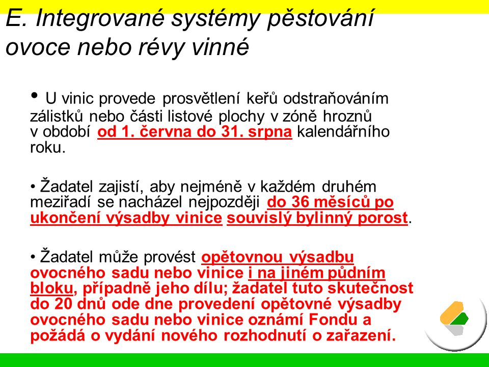 E. Integrované systémy pěstování ovoce nebo révy vinné
